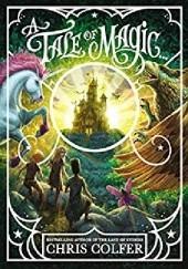Okładka książki A Tale of Magic... Chris Colfer
