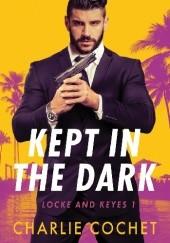 Okładka książki Kept in the Dark Charlie Cochet
