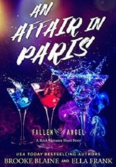 Okładka książki An Affair In Paris Ella Frank,Brooke Blaine