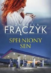 Okładka książki Spełniony sen Izabella Frączyk