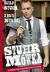 Okładka książki Stuhrmówka. A imię jego czterdzieści i cztery Maciej Stuhr,Beata Nowicka