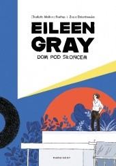 Okładka książki Eileen Gray. Dom pod słońcem Charlotte Malterre-Barthes,Zosia Dzierżawska