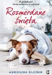 Okładka książki Rozmerdane święta Agnieszka Olejnik