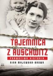 Okładka książki Tajemnica z Auschwitz Nina Majewska-Brown
