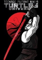 Okładka książki Teenage Mutant Ninja Turtles Universe Vol.3- Karai's Path