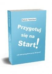 Okładka książki Przygotuj się na Start. ebook