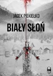 Okładka książki Biały Słoń Jacek Piekiełko