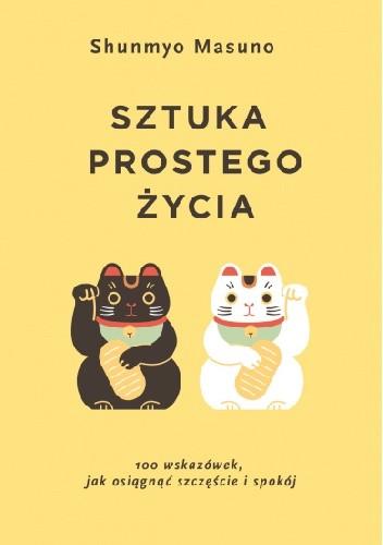 Okładka książki Sztuka prostego życia Shunmyo Masuno