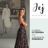 Okładka książki Jej historia. Portret audio - S1E6 - Elżbieta Czyżewska Weronika Wierzchowska