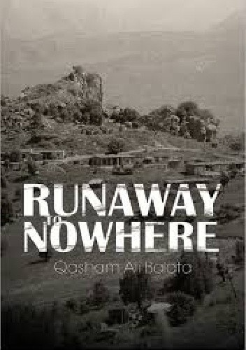 Okładka książki Run Away to Nowhere Qasham Ali Balata