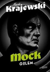 Okładka książki Mock. Golem Marek Krajewski