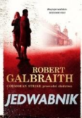 Okładka książki Jedwabnik Robert Galbraith
