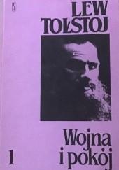 Okładka książki Wojna i pokój. 1 Lew Tołstoj