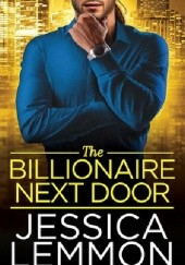 Okładka książki The Billionaire Next Door Jessica Lemmon