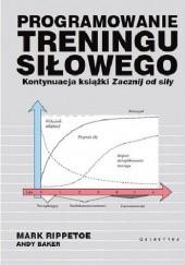 Okładka książki Programowanie treningu siłowego Mark Rippetoe