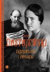 Okładka książki Skrzywdzeni i poniżeni Fiodor Dostojewski