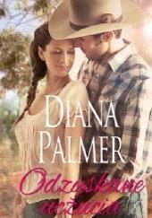 Okładka książki Odzyskane uczucia Diana Palmer