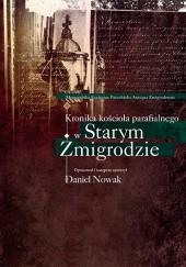 Okładka książki Kronika kościoła parafialnego w Starym Żmigrodzie