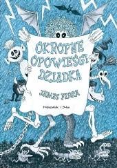 Okładka książki Okropne opowieści dziadka James Flora