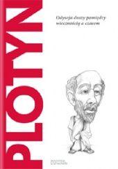 Okładka książki Plotyn. Odyseja duszy pomiędzy wiecznością i czasem Antonio Dopazo Gallego