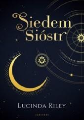 Okładka książki Siedem sióstr Lucinda Riley