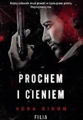 Okładka książki Prochem i cieniem Vera Eikon