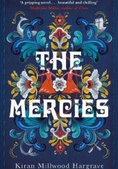 Okładka książki The Mercies Kiran Millwood Hargrave