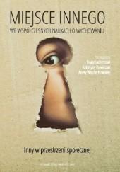 Okładka książki Miejsce Innego we współczesnych naukach o wychowaniu