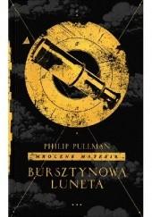 Okładka książki Bursztynowa luneta Philip Pullman