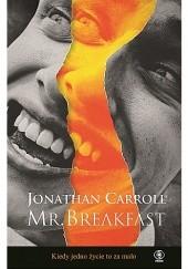Okładka książki Mr. Breakfast Jonathan Carroll
