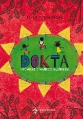 Okładka książki Dokta. Opowieść o Wandzie Błeńskiej Eliza Piotrowska