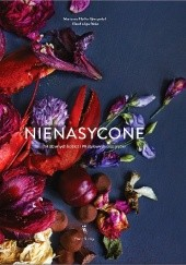 Okładka książki Nienasycone. 14 sławnych kobiet i 99 stylowych przepisów Marianne Pfeffer Gjengedal,Klaudia Iga Pérès