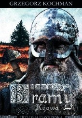 Okładka książki Bramy Kijowa Grzegorz Kochman