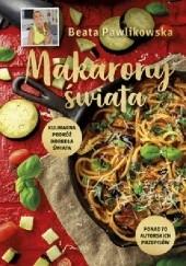 Okładka książki Makarony świata Beata Pawlikowska