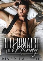 Okładka książki Billionaire Needs Nanny River Laurent