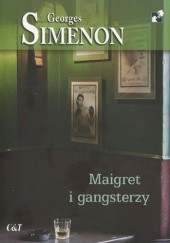 Okładka książki Maigret i gangsterzy Georges Simenon