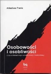 Okładka książki Osobowości i osobliwości. Z życia literackiego współczesnej Częstochowy