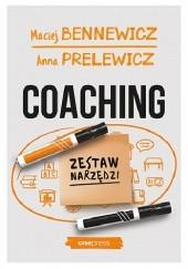Okładka książki Coaching. Zestaw narzędzi Maciej Bennewicz,Anna Prelewicz