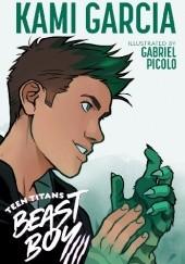 Okładka książki Teen Titans: Beast Boy Kami Garcia,Gabriel Picolo