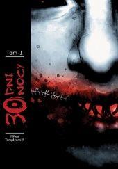 Okładka książki 30 Dni Nocy - Tom 1