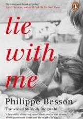 Okładka książki Lie With Me Philippe Besson