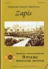 Okładka książki Zapis. Materiały i studia do dziejów 9 pułku strzelców konnych. Zeszyt 2 (14)