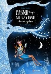 Okładka książki Baśnie, których nie czytano dziewczynkom Myriam Sayalero