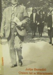 Okładka książki Osiem lat w Warszawie (kronika) Juljusz Benešić