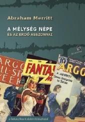 Okładka książki A mélység népe és az erdő asszonyai