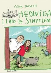 Okładka książki Hedwiga i lato ze Sznyclem Frida Nilsson,Anke Kuhl