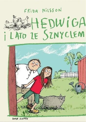 Okładka książki Hedwiga i lato ze Sznyclem Anke Kuhl,Frida Nilsson