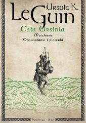 Okładka książki Cała Orsinia Ursula K. Le Guin