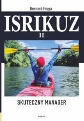 Okładka książki ISRIKUZ II. Skuteczny manager Bernard Fruga