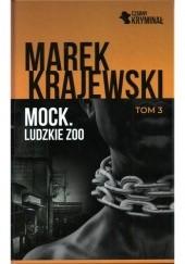 Okładka książki Mock. Ludzkie zoo Marek Krajewski